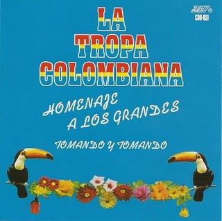 La Tropa Colombiana - Homenaje a los grandes a
